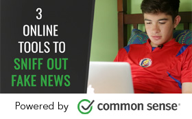 Educational resources: 3 online tools to sniff out fake news
