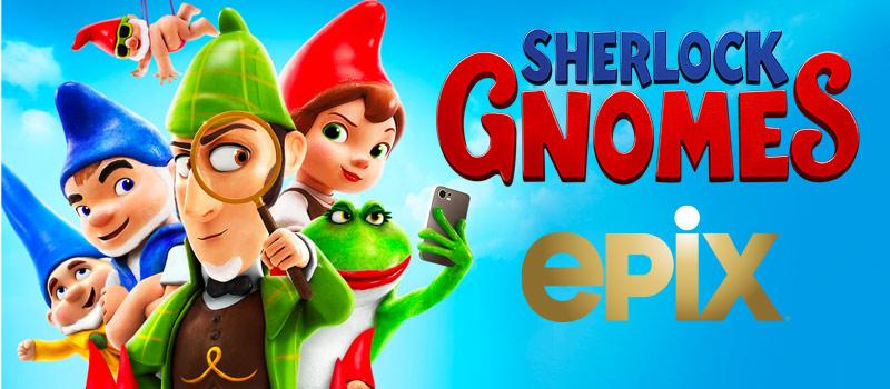 Sherlock Gnomes on EPIX with new EPIX logo