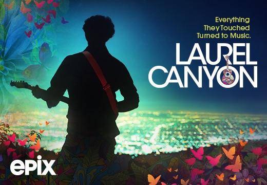 Epix premium channels featuring Laurel Canyon